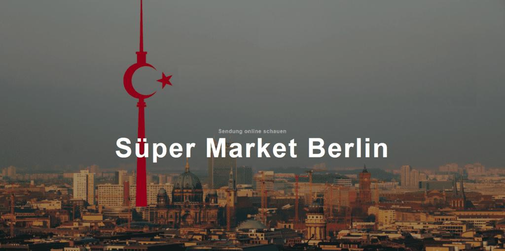 Titelbild der Sendung Süper Market Berlin: Skyline von Berlin mit stilisiertem Fernsehturm in rot mit türkischem Halbmond und Stern